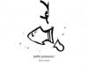 Petits poissons / 1997